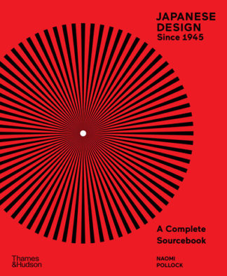 Japanese design since 1945 by Naomi R. Pollock