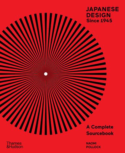 Japanese design since 1945 by Naomi R. Pollock
