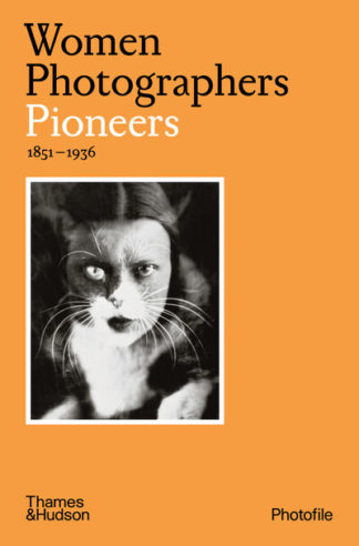 Women Photographers: Pioneers by Clara Bouveresse