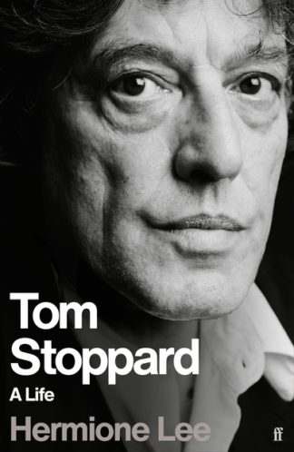Tom Stoppard: A Life by Professor Dame  Lee