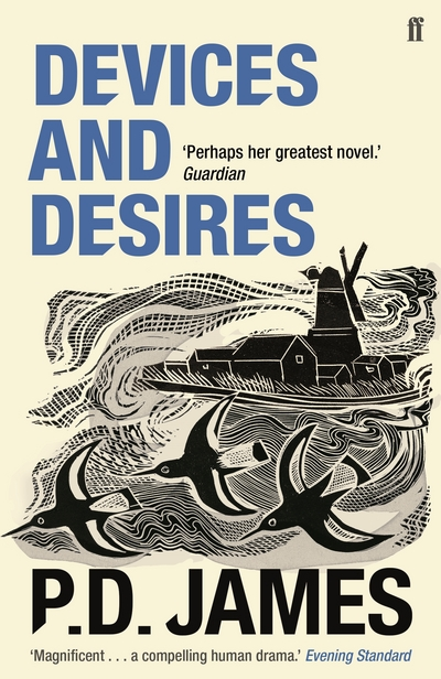 Devices and Desires by P. D. James
