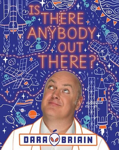 Is There Anybody Out There? by Briain, Dara O