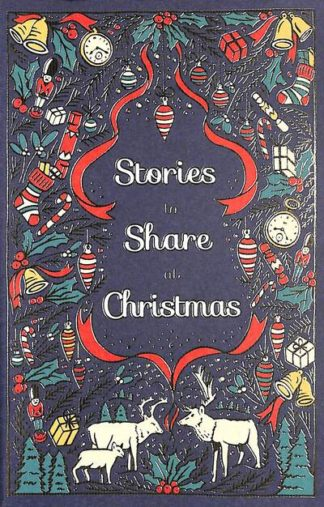 Stories to Share at Christmas by  Various