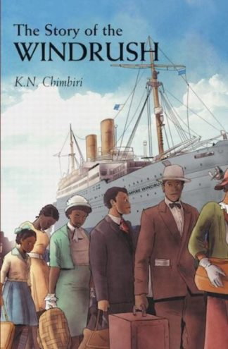 The Story of Windrush by Kandace Chimbiri