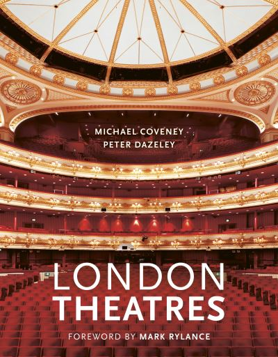 London Theatres (New Edition) by Michael Coveney