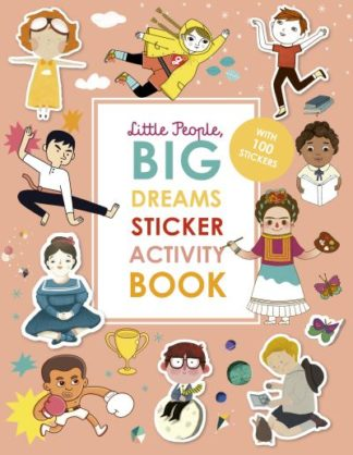 Little People, BIG DREAMS Sticker Activity Book: With over 100 stickers by Vegara, Maria I Sanchez