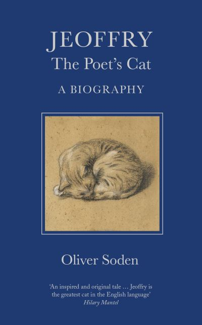 Jeoffry: The Poet's Cat by Oliver Soden