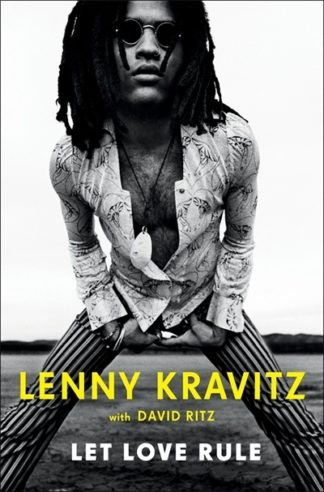 Let Love Rule by Lenny Kravitz