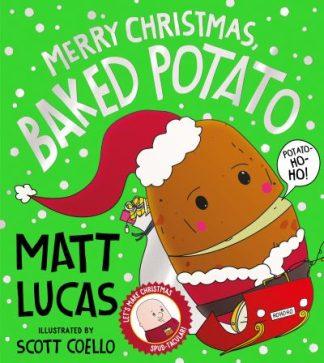 Merry Christmas, Baked Potato by Matt Lucas