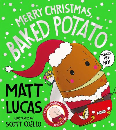 Merry Christmas, Baked Potato by Matt Lucas