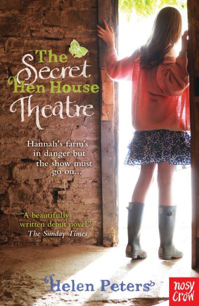 Secret Hen House Theatre by Helen Peters