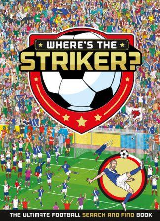 Where's The Striker? by Publishing UK Egmont
