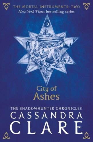 City of Ashes (Mortal Instruments 2) by Cassandra Clare