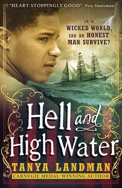Hell & High Water by Tanya Landman