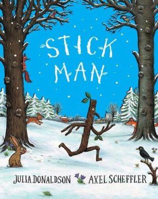 Stick Man (Tenth Anniversary Edition) by Julia Donaldson