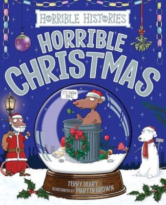 Horrible Christmas (2019) by Terry Deary