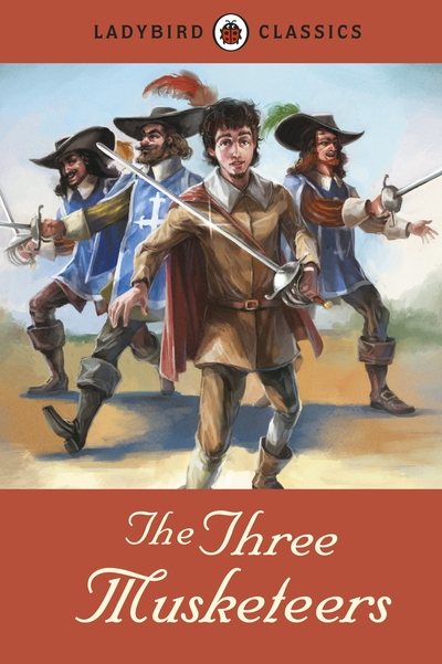 Ladybird Classics: The Three Musketeers by