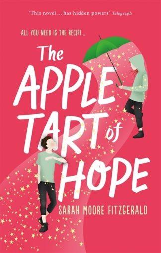 Apple Tart Of Hope by Fitzgeral, Sara Moore