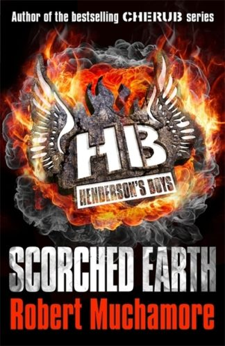 Scorched Earth by Robert Muchamore