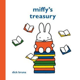 Miffy's Treasury by Dick Bruna