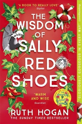 The Wisdom of Sally Red Shoes: The new novel from the author of The Keeper of Lo by Ruth Hogan