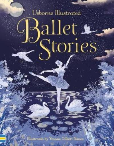 Illustrated Ballet Stories by Anne Yvonne Various