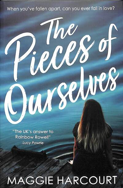 Pieces Of Ourselves by Maggie Harcourt