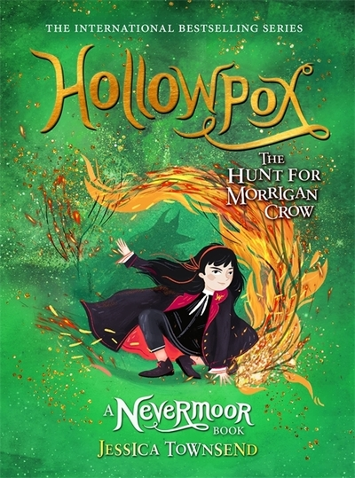 Hollowpox: The Hunt for Morrigan Crow Book 3 by Jessica Townsend