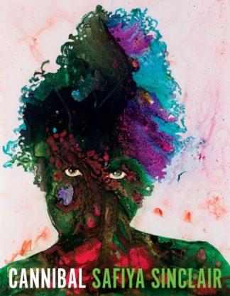 Cannibal by Safiya Sinclair