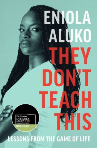 They Don't Teach This by Eniola Aluko