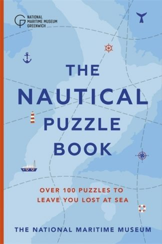The Nautical Puzzle Book by The National Ma Museum