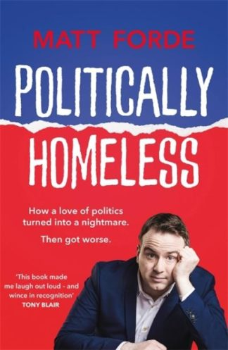 Politically Homeless by Matt Forde