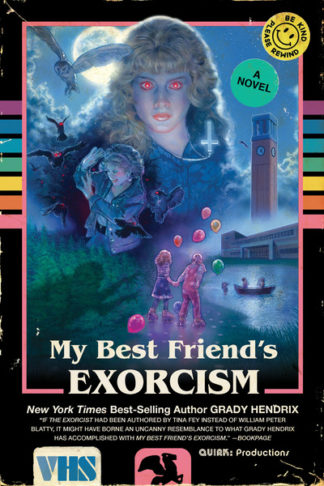 My Best Friend's Exorcism by Grady Hendrix
