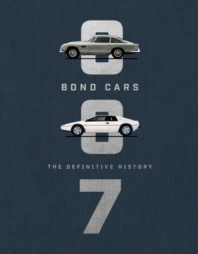Bond Cars: The Definitive History by Author TBC