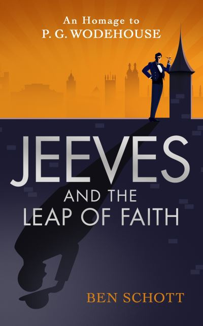 Jeeves and the Leap of Faith by Ben Schott