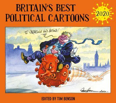 Britain's Best Political Cartoons 2020 by Tim Benson