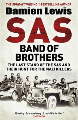 SAS Band of Brothers by Damien Lewis
