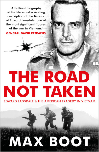 The Road Not Taken by Max Boot