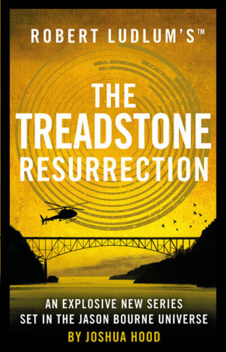 Robert Ludlum's (TM) The Treadstone Resurrection by Joshua Hood