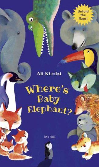 Where's Baby Elephant by Ali Khodai