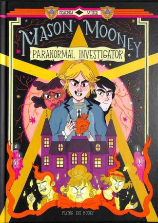 Mason Mooney: Paranormal Investigator by Seaerra Miller