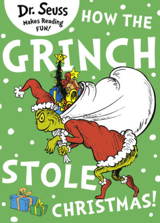 How the Grinch Stole Christmas! (Dr. Seuss) by Seuss Dr.