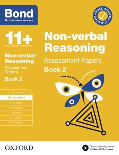Bond 11+ Non-verbal Reasoning Assessment Papers 10-11 Years Book 2 by