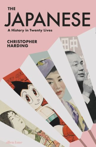 The Japanese: A History in Twenty Lives by Christopher Harding