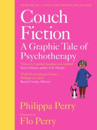 Couch Fiction: A Graphic Tale of Psychotherapy by Philippa Perry