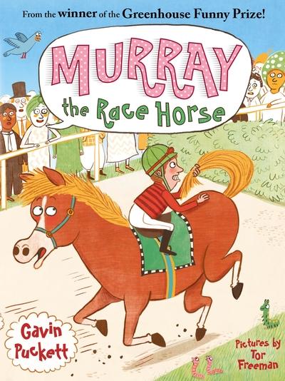 Murray the Race Horse by Gavin Puckett