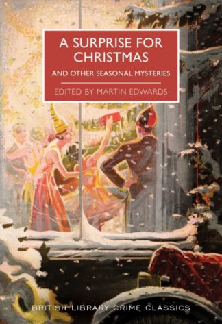 A Surprise for Christmas: And Other Seasonal Mysteries by