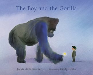 The Boy and the Gorilla by Jackie Azua Kramer