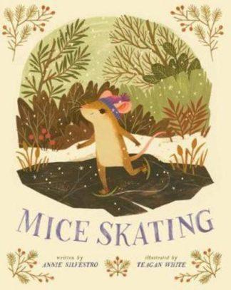 Mice Skating by Annie Silvestro
