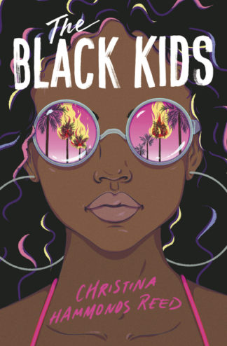 The Black Kids by Reed, Christina Hammonds